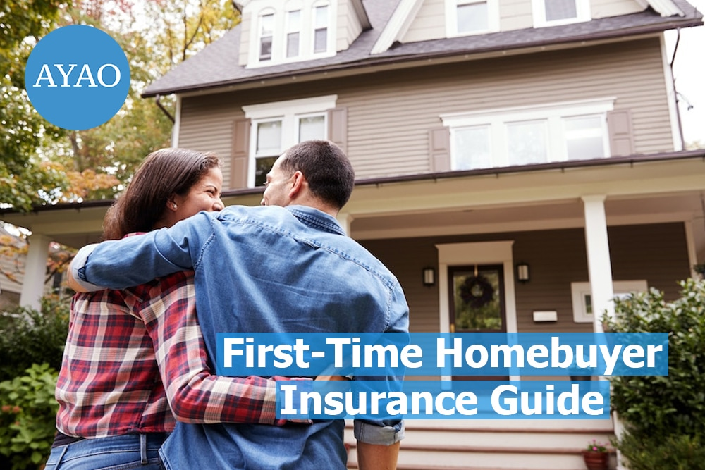First-Time Homebuyer Insurance Guide